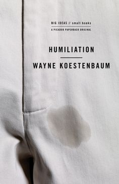 Humiliation | Henry Sene Yee | The Casual Optimist #cover #book