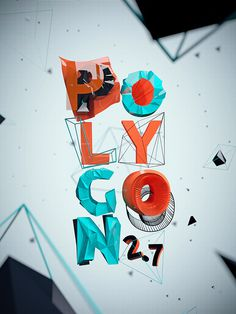 POLYGON 2.7 #typography #inspiration #3d