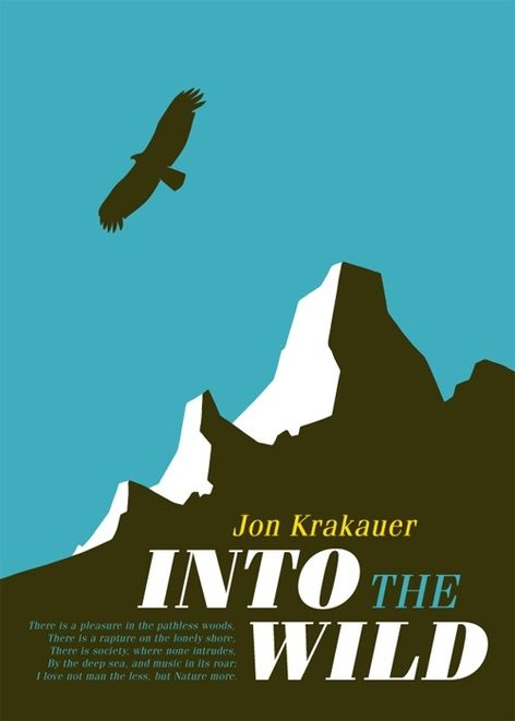 the individual lifestyle of the protagonist of into the wild by jon krakauer Into the wild study guide contains a biography of author jon krakauer, literature essays, quiz questions, major themes, characters, and a full summary and analysis into the wild study guide contains a biography of author jon krakauer, literature essays, quiz questions, major themes, characters, and a full summary and analysis.