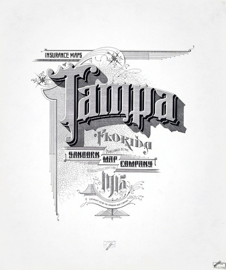 Sanborn Map Company title pages / Sanborn Insurance map - Florida - TAMPA 1915 #typography #lettering 50% 5434 × 6500 pixels The Typography of Sanbor