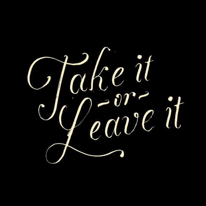 Take it or leave it Art Print by Koning | Society6
