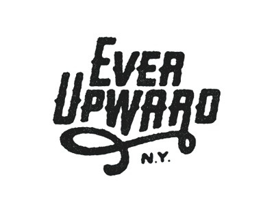 Dribbble - Ever Upward by Dan Cassaro #mark #type #logo #typography