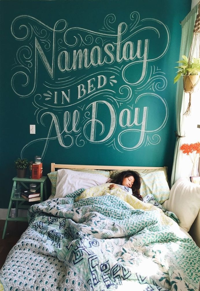 Namastay in bed all day - Chalk lettering by Lauren Hom
