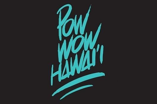 POW WOW HAWAI'I | Hypebeast #type