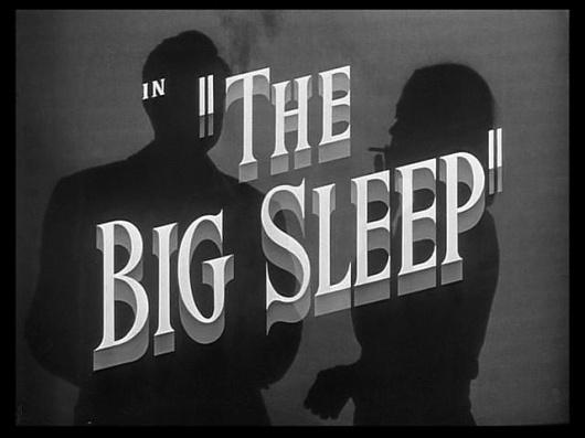 big-sleep-title-still.jpg 640×480 pixels #type