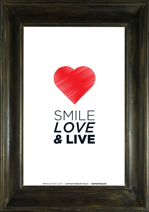Smile, Love #heart #letters #gotham #poster #type #typography