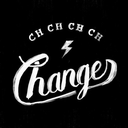 Made by Koning - Changes #lettering #quote #changes #music #david #bowie #typography