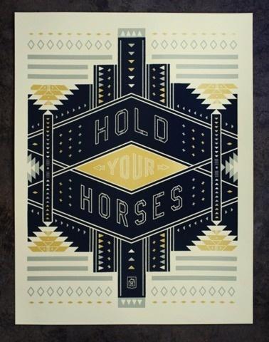 FFFFOUND!   NeighborhoodStudio — Hold Your Horses #poster #typography