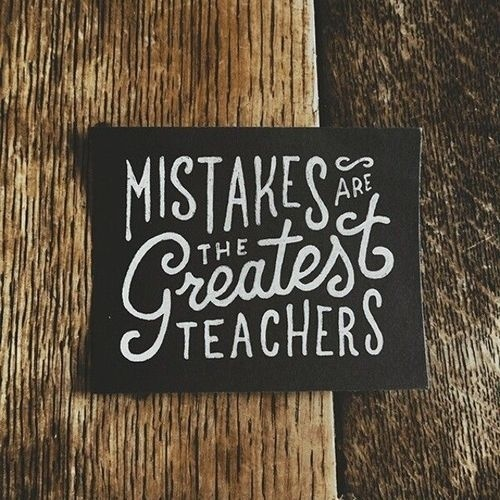 Mistakes are the greatest teachers -Â by Mark Van Leeuwen #quotes #typography