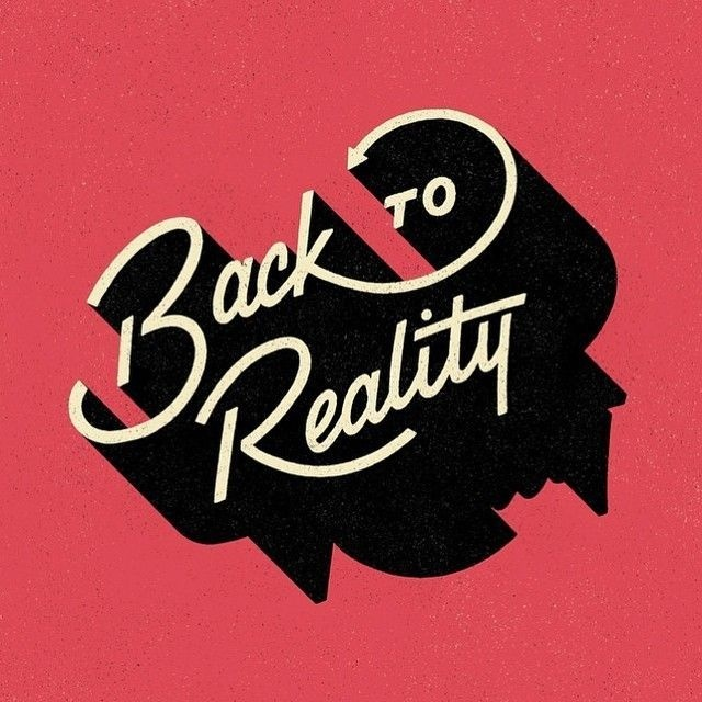 Back to reality - Lettering by Mariana Martinez