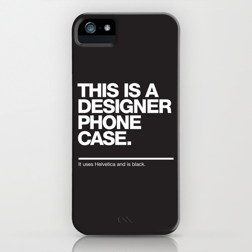 """This Is A Designer Phone Case"" Phone Case #white #phone #designer #design #black #case #and #helvetica #humor #typography"