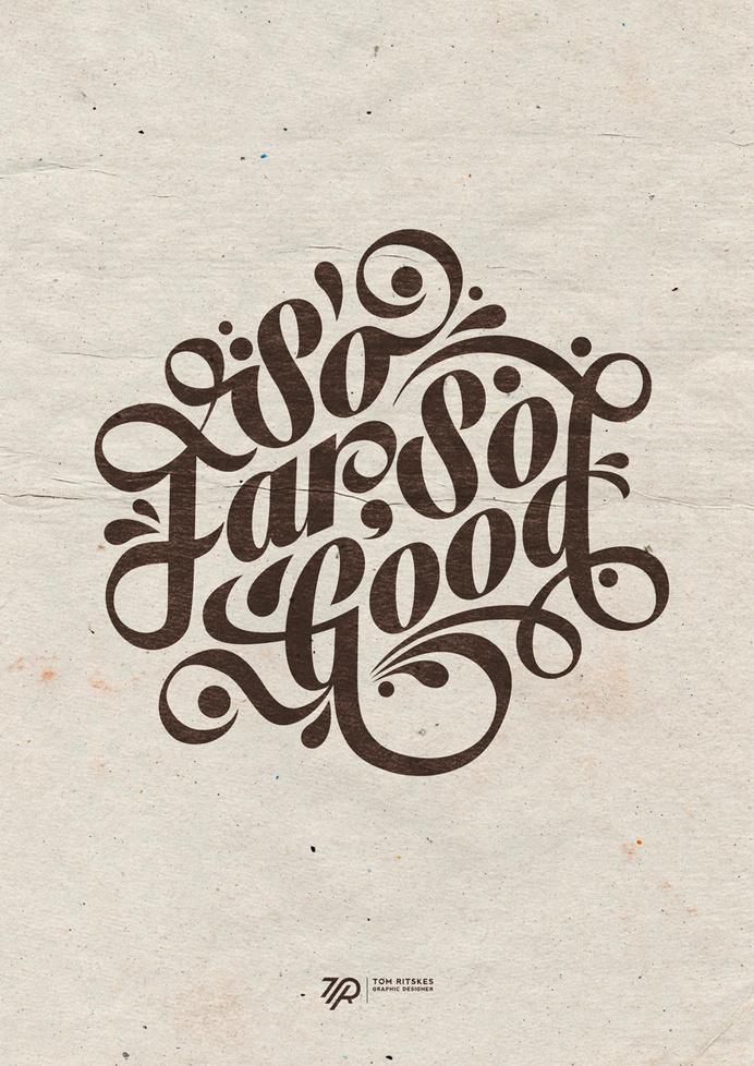 So Far So Good #far #type #good #so #typography