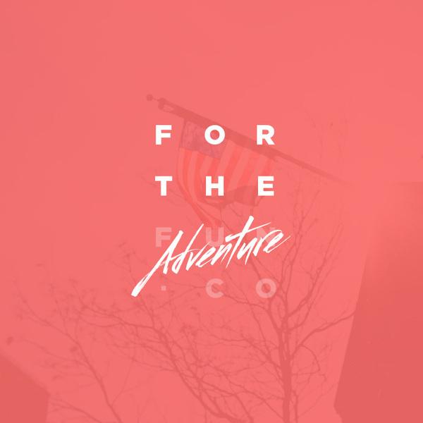 For the adventure #design #type #logo #branding #identity