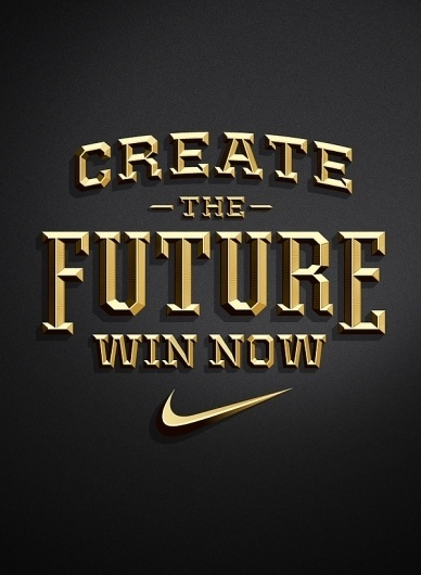 Nike - Create The Future Pitch on the Behance Network #jordan #nike #metclaf #typography