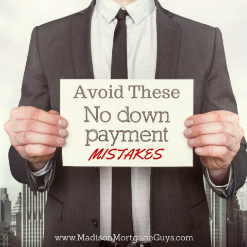 How To Avoid No Down Payment Mistakes When Buying A House