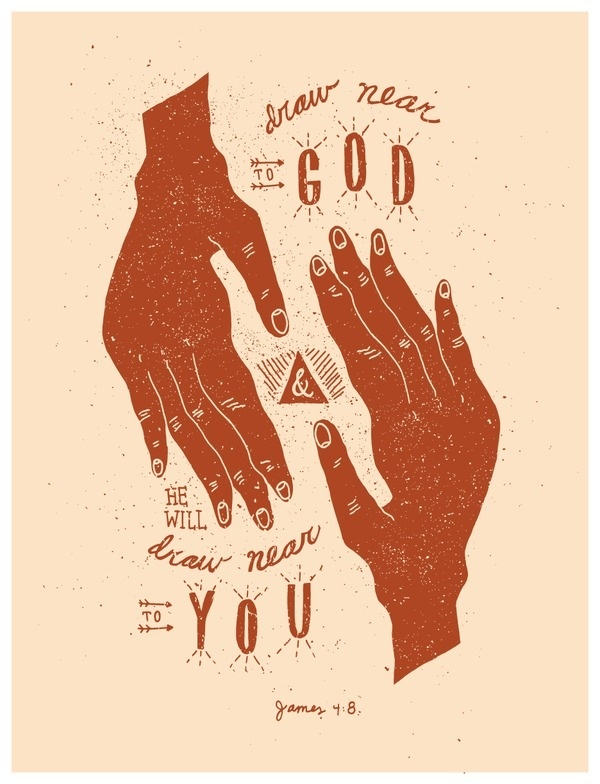 11/52: James 4:8 #lettering #print #design #graphic #texture #triangle #drawn #hands #bible #type #god #near #hand #verse
