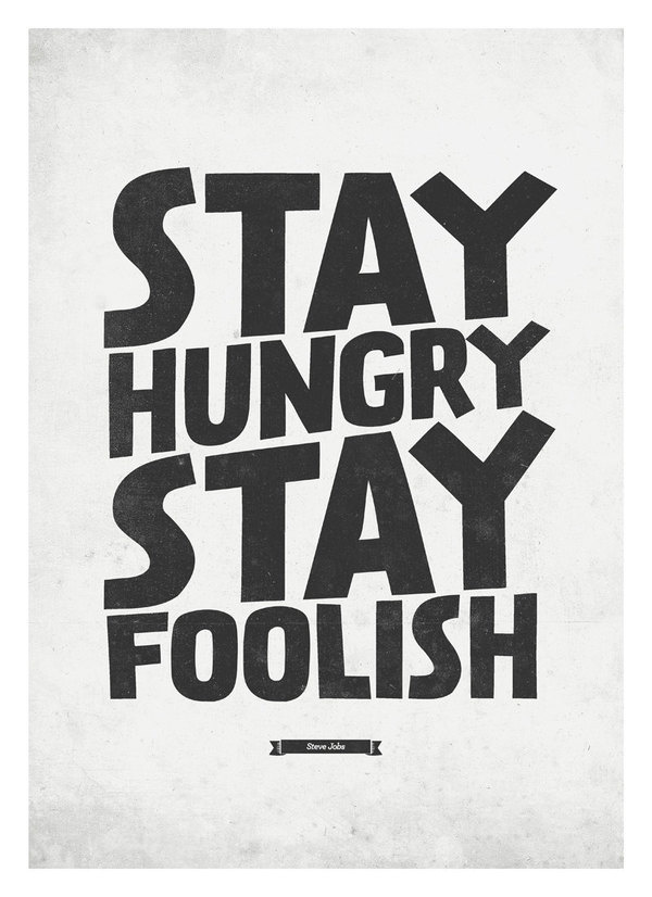 Steve Jobs Quote wall decor Stay Hungry, Stay Foolish Typography wall decor print A3 #prints #design #quotes #neuegraphic #poster #typography