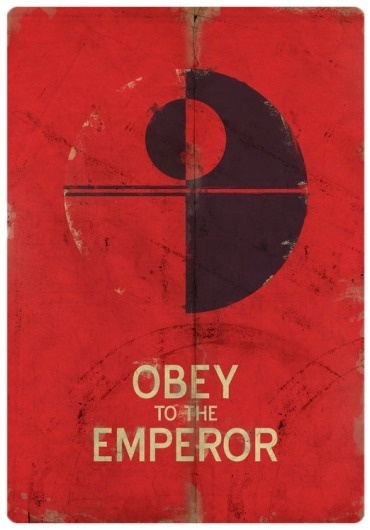 Obey_to_the_Emperor_by_cunaka.png 522×746 pixels #goodness #starwars #obey #flyer
