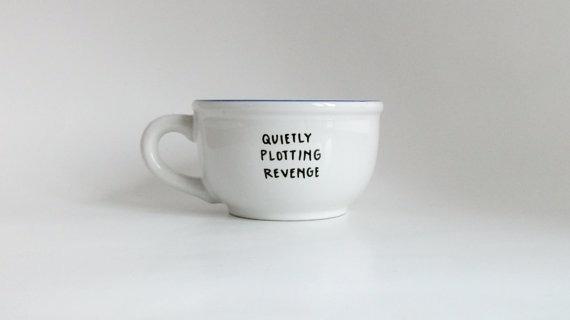 quietly plotting revenge #inspiration #type #mug #minimal