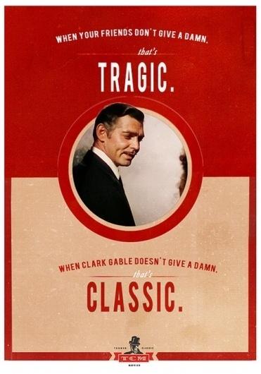 I like creative #classic #advertising #tcm #gable #clark #tragic #funny