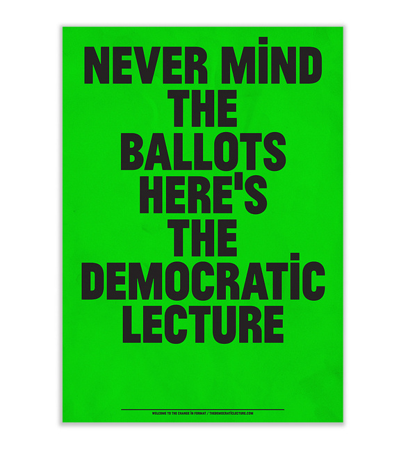 The Democratic Lecture #typography
