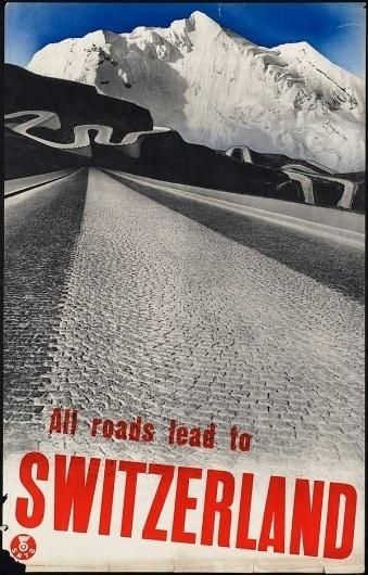 All_roads_lead_to_Switzerland.jpg (JPEG Image, 600x938 pixels) #poster #switzerland #vintage #art