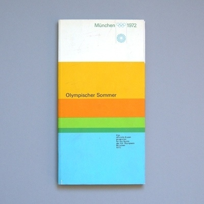 Flyer Goodness: 1972 Munich Olympics Brochures & Leaflets Designed by Otl Aicher #poster