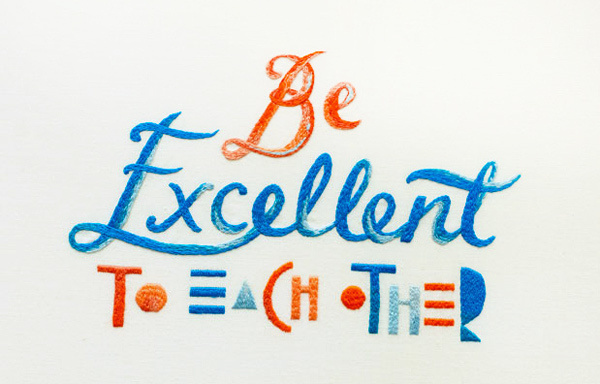 MaricorMaricar_BeExcellent_01 #design #graphic #embroidery #illustration #typography