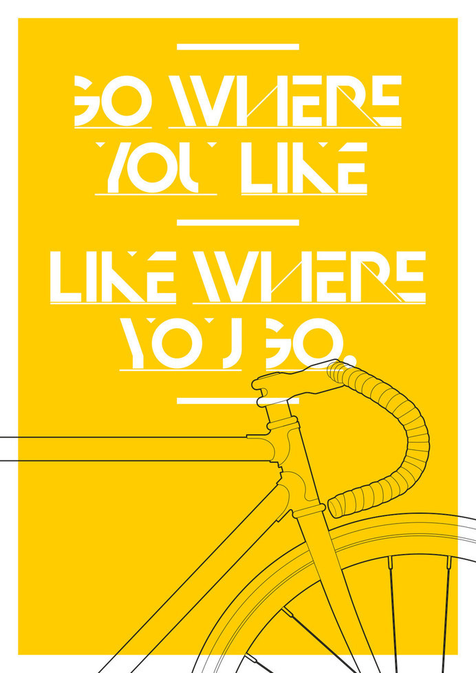 Go Where You Like on Behance #bike #bicycle #cycling #illustration #the common property