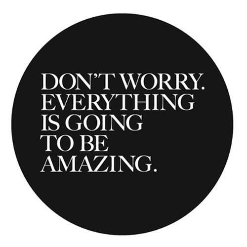 Don't Worry Everything Is Going To Be Amazing. | Shiro to Kuro #amazing