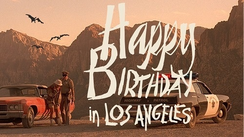 Happy Birthday in Los Angeles by Dave Bailey Tumblr #angeles #los #typography