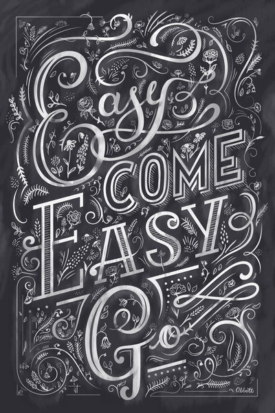 Easy Come Go Typography Hand Lettering Type Quote