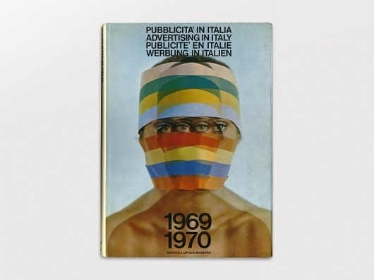Display | Pubblicita in Italia 1969-1970 | Collection #avant #publication #photography #garde #helvetica