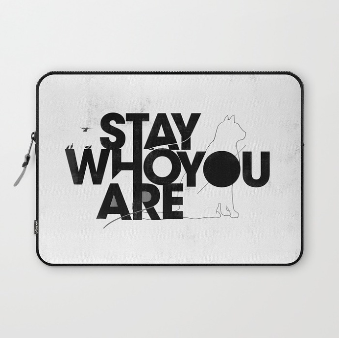 Stay who you are by Koning