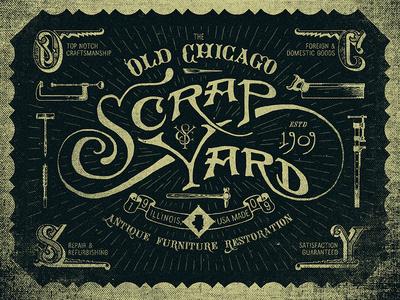 Old Chicago Scrapyard #lettering #branding #design #logo #illustration #vintage #type #typography