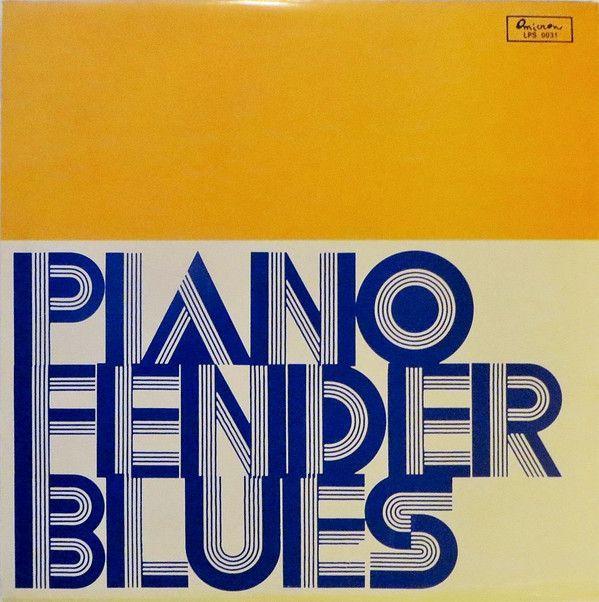 Rovi - Piano Fender Blues (Vinyl, LP) at Discogs