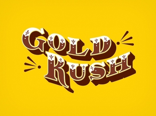 The Phraseology Project - Gold Rush #inspiration #lettering #design #gold #type #typography