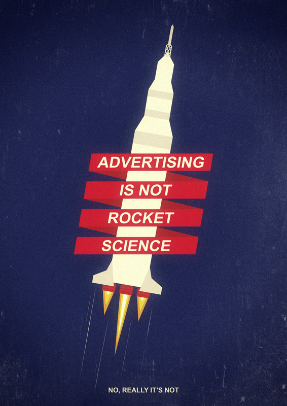 Advertising is not rocket science - Sebastián Gavary #rocket #space #advertising