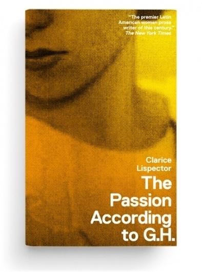 Paul Sahre: Selected Work: Clarice Lispector Paperbacks #cover #replica #book