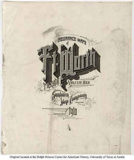 Sanborn Map Company title pages / Sanborn Insurance map - Texas - Ft. WORTH - 1910 #typography #lettering 100% 3400 × 4069 pixels The Typography of S