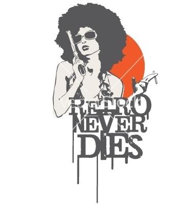 Retro never dies vector 329293 by HypnoCreative | Royalty Free Vector Graphics & Clipart | VectorStock®.com #vector #girl #gun #design #retro #graphic #image #illustration #stock #dangerous