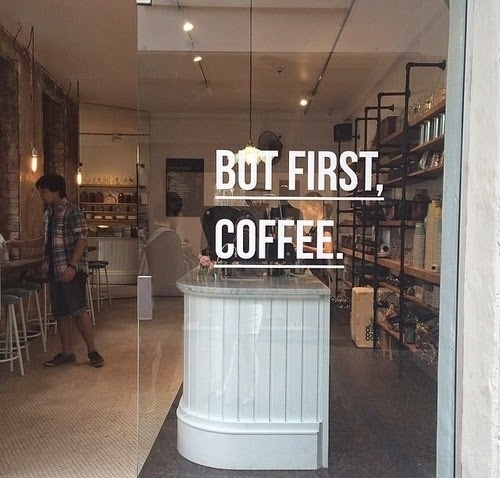 Yes.. But first, Coffee #inspiration #signage #coffee #typography