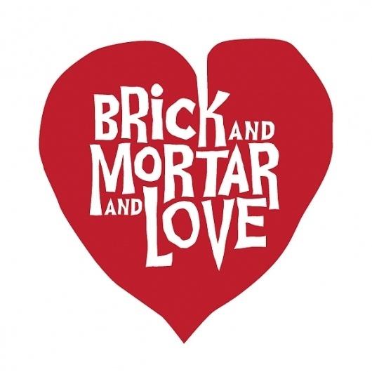 Brick and Mortar and Love Logo | Bill Green Studios #heart #red #drawn #logo #hand #love #typography