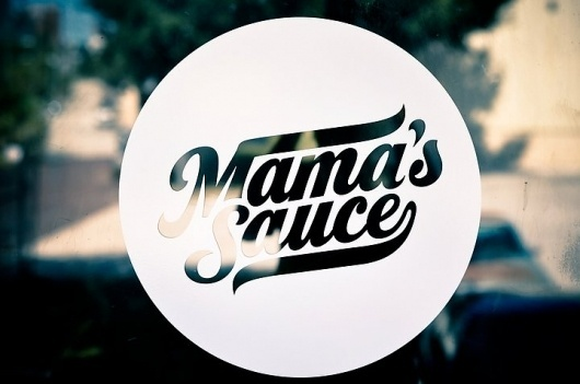 Mama's Sauce #printed #sauce #script #swash #mamas #glass #frosted #window #typography