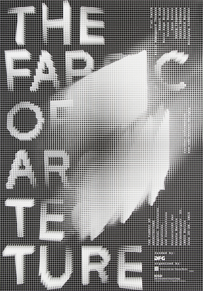 THE FABRIC OF ARCHITECTURE. DIGITAL STRUCTURES, OPERATIONS, AND INSTITUTIONS Collaborative workshop of the Berlin University of the Arts and
