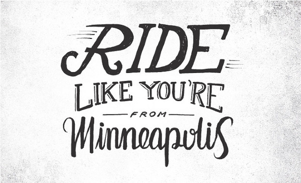 Handsome Cycles / Ride like you're from Minneapolis #lettering #bicycle #bike #custom #minneapolis #type #hand #typography