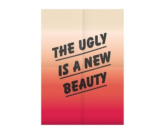 The ugly is a new beauty - This is Marcel #design #graphic #poster #typography