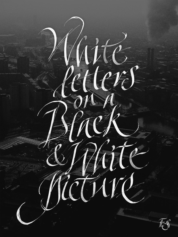 Always cool on Behance #typography #white #calligraphy #italic #black #berlin #speedball #chancery