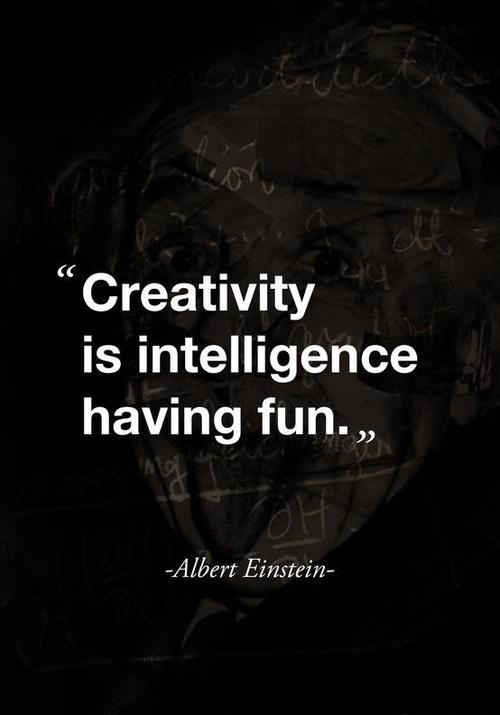 Creativity is Fun #quote