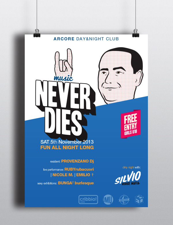 Silvio Never Dies Music poster on Behance #disco #politic #pop #flyer #dj #art #poster #music #irony #club